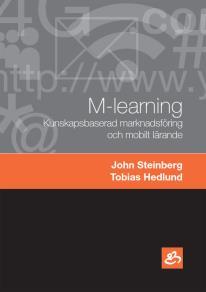 Omslagsbild för M-learning - Kunskapsbaserad marknadsföring och mobilt lärande