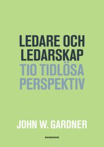 Omslagsbild för Ledare och ledarskap - Tio tidlösa perspektiv
