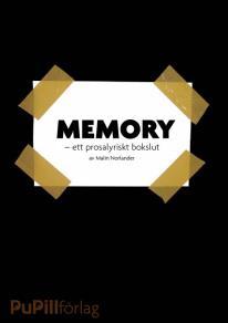 Cover for Memory, ett prosalyriskt bokslut