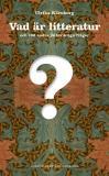 Omslagsbild för Vad är litteratur och 100 andra jätteviktiga frågor