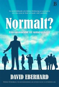 Cover for Normalt? Från vansinnesdåd till vardagspsykoser