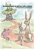Omslagsbild för Kaninen som så gärna ville somna : en annorlunda godnattsaga