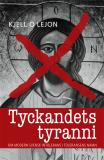 Cover for Tyckandets tyranni