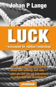 Omslagsbild för LUCK - konceptet för hållbart ledarskap