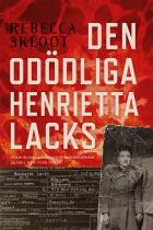 Omslagsbild för Den odödliga Henrietta Lacks