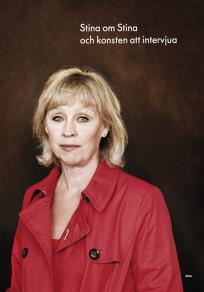 Cover for Stina om Stina och konsten att intervjua