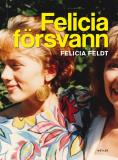 Cover for Felicia försvann