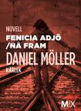 Cover for Fenicia adjö ; Nå fram