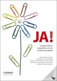 Cover for JA! 2011 - Sveriges främsta inspiratörer om hur du får kul på jobbet