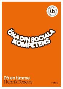 Omslagsbild för Öka din sociala kompetens : På en timme