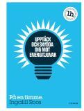 Bokomslag för Upptäck och skydda dig mot energitjuvar : På en timme