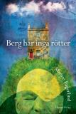 Cover for Berg har inga rötter