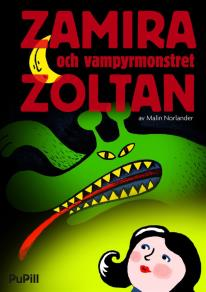 Cover for Zamira och vampyrmonstret Zoltan