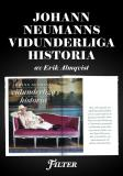 Cover for Johann Neumanns vidunderliga historia - Ett reportage ur magasinet Filter