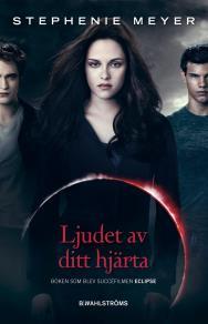 Cover for Twilight 3 - Ljudet av ditt hjärta