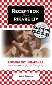 Cover for Receptbok för ett rikare liv. Personligt ledarskap.