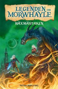 Cover for Legenden om Morwhayle - Häxmästaren