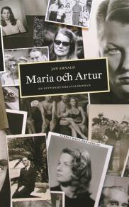 Cover for Maria och Artur : en nittonhundratalsroman