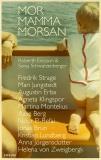 Cover for Mor, mamma, morsan