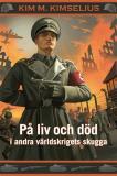 Omslagsbild för På liv och död i andra världskrigets skugga