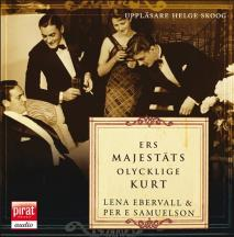 Cover for Ers Majestäts olycklige Kurt