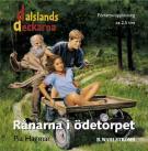 Bokomslag för Dalslandsdeckarna 1 - Rånarna i ödetorpet