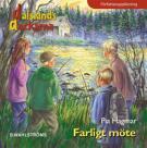 Bokomslag för Dalslandsdeckarna 6 - Farligt möte