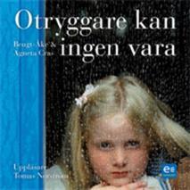 Cover for Otryggare kan ingen vara