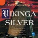Bokomslag för Vikingasilver : en storslagen historisk roman om Birka