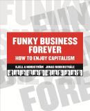 Bokomslag för Funky Business Forever - How to Enjoy Capitalism