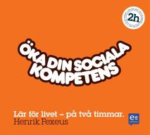 Cover for Öka din sociala kompetens: På två timmar