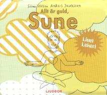 Omslagsbild för Allt är guld, Sune