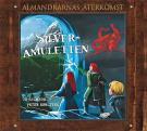 Omslagsbild för Silveramuletten - Almandrarnas återkomst del 2