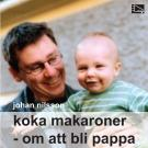 Omslagsbild för Koka makaroner : Om att bli pappa