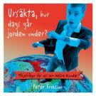 Cover for Ursäkta, hur dags går jorden under?