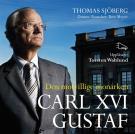 Bokomslag för Carl XVI Gustaf - Den motvillige monarken