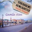 Omslagsbild för Stockholms hemligheter: Gamla stan