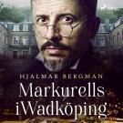 Bokomslag för Markurells i Wadköping