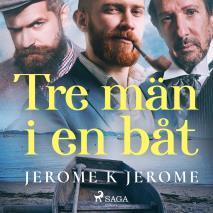 Omslagsbild för Tre män i en båt