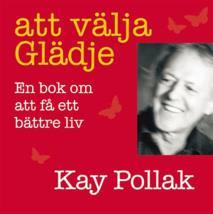 Omslagsbild för Att välja glädje : en bok om att få ett bättre liv