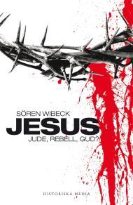 Cover for Jesus : jude, rebell, gud?
