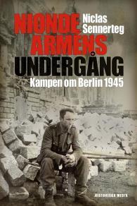 Cover for Nionde arméns undergång : kampen om Berlin 1945
