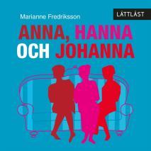 Omslagsbild för Anna, Hanna och Johanna / Lättläst