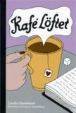 Cover for Kafé Löftet / Lättläst
