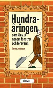 Cover for Hundraåringen som klev ut genom fönstret och försvann / lättläst