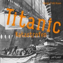 Omslagsbild för Titanic - Katastrofen