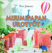 Cover for Muumipapan urotyöt