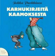 Cover for Karhukirjeitä kaamoksesta