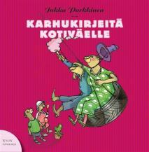 Cover for Karhukirjeitä kotiväelle