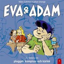 Cover for Eva & Adam : En historia om plugget, kompisar och kärlek - Vol. 1